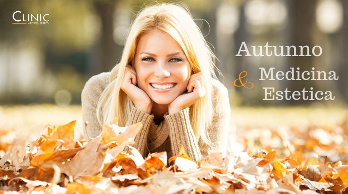 L'autunno è la stagione ideale per la medicina estetica: ecco perché